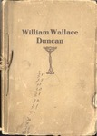 William Wallace Duncan, an Appreciation by John C. Kilgo