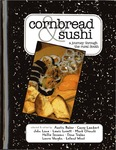 Cornbread & Sushi: a Journey Through the Rural South
