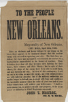 """""""To the People of New Orleans"""" Broadside, by John T. Monroe, April 25, 1862."""