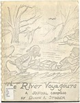 River Voyageurs: A Journal by Duane A. Stober