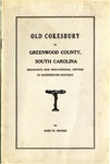 Old Cokesbury in Greenwood County, South Carolina: Religious and Educational Center in Nineteenth Century by John W. Moore